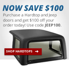 Save $100 on Jeep Hard Tops